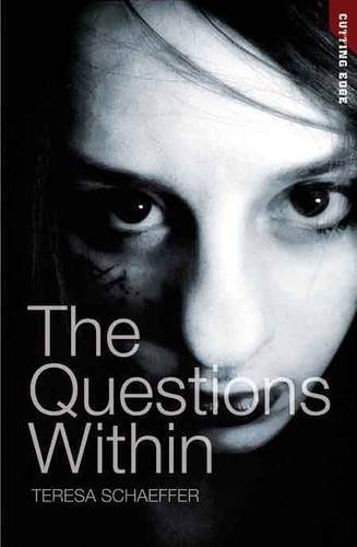 The Questions within (Cutting Edge): Schaeffer, Teresa