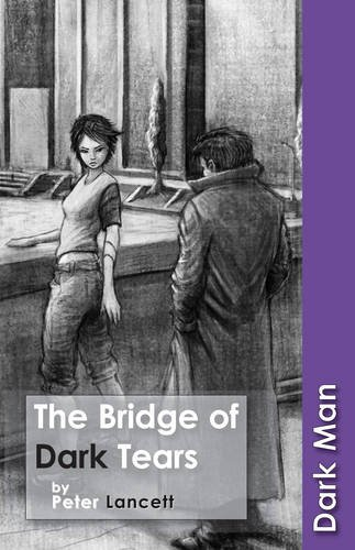 9781841677460: The Bridge of Dark Tears (Dark Man)