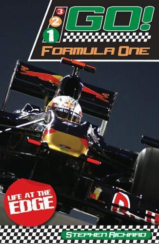 Formula One: Life at the Edge (321 Go!): Stephen Rickard