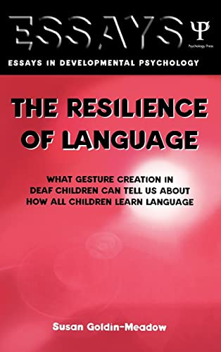 9781841690261: The Resilience of Language: What Gesture Creation in Deaf Children Can Tell Us About How All Children Learn Language (Essays in Developmental Psychology)
