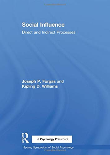 9781841690391: Social Influence: Direct and Indirect Processes (The Sydney Symposium of Social Psychology Series, V. 3)