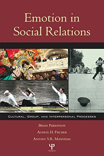 9781841690469: Emotion in Social Relations: Cultural, Group, and Interpersonal Processes