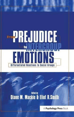 9781841690476: From Prejudice to Intergroup Emotions: Differentiated Reactions to Social Groups