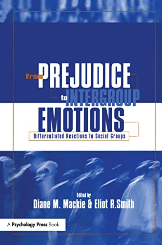 9781841690483: From Prejudice to Intergroup Emotions: Differentiated Reactions to Social Groups