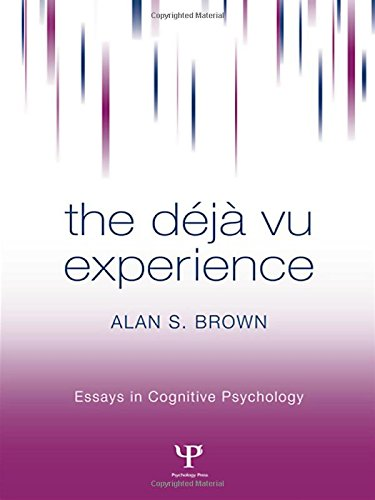 9781841690759: The Deja Vu Experience (Essays in Cognitive Psychology)