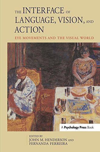 9781841690896: The Interface of Language, Vision, and Action: Eye Movements and the Visual World