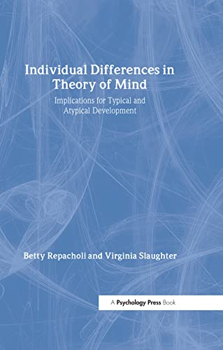 9781841690933: Individual Differences in Theory of Mind: Implications for Typical and Atypical Development (Macquarie Monographs in Cognitive Science)