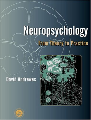 9781841691039: Neuropsychology: From Theory to Practice