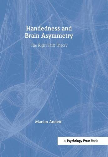 9781841691046: Handedness and Brain Asymmetry: The Right Shift Theory