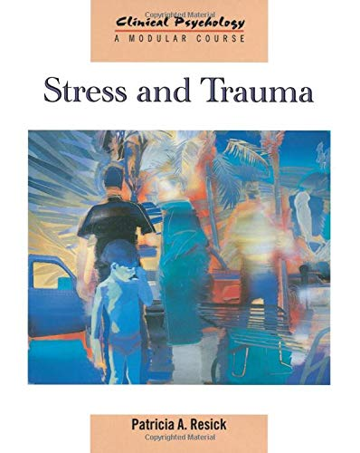 9781841691909: Stress and Trauma (Clinical Psychology: A Modular Course)