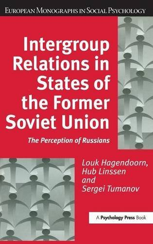 9781841692319: Intergroup Relations in States of the Former Soviet Union: The Perception of Russians (European Monographs in Social Psychology)