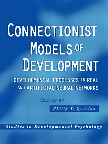 9781841692692: Connectionist Models of Development: Developmental Processes in Real and Artificial Neural Networks (Studies in Developmental Psychology)