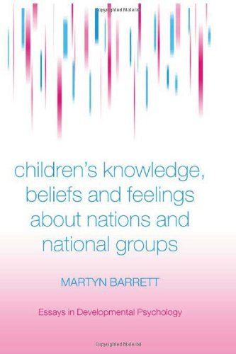 9781841693019: Children's Knowledge, Beliefs and Feelings about Nations and National Groups (Essays in Developmental Psychology)