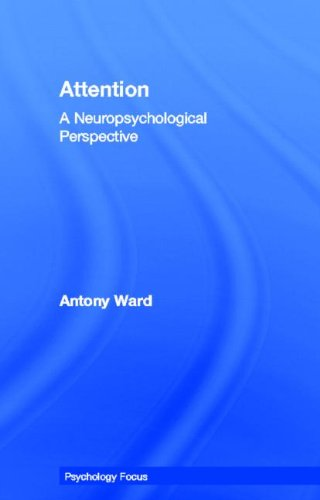 9781841693279: Attention: A Neuropsychological Approach (PsychologyFocus)