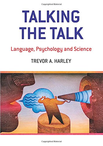 9781841693408: Talking the Talk: Language, Psychology and Science