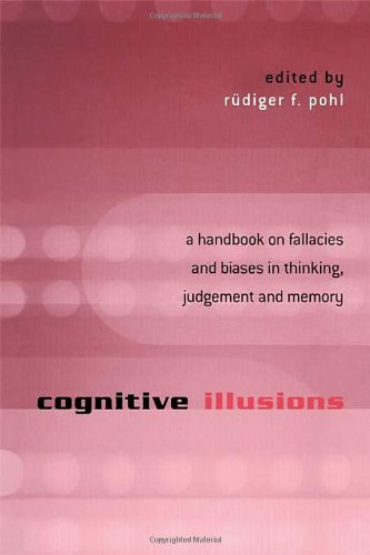 9781841693514: Cognitive Illusions: A Handbook on Fallacies and Biases in Thinking, Judgement and Memory