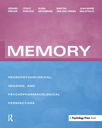 9781841693705: Memory: Neuropsychological, Imaging and Psychopharmacological Perspectives