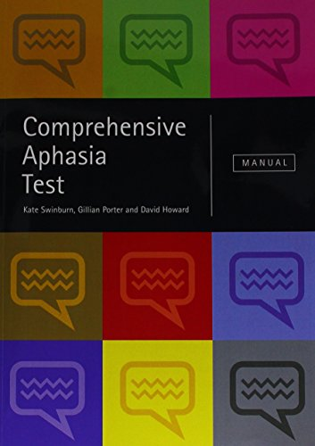 Comprehensive Aphasia Test: Swinburn, Kate/ Porter,