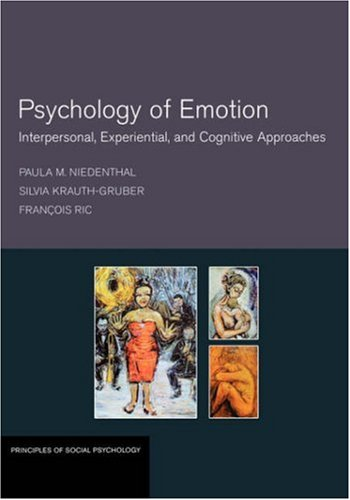 9781841694016: Psychology of Emotion: Interpersonal, Experiential, and Cognitive Approaches (Principles of Social Psychology)