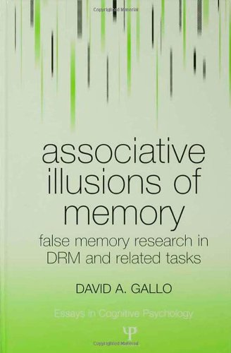 9781841694146: Associative Illusions of Memory: False Memory Research in DRM and Related Tasks (Essays in Cognitive Psychology)