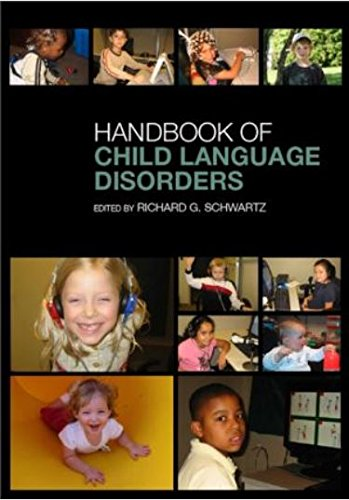 Handbook of Child Language Disorders: Richard G. Schwartz
