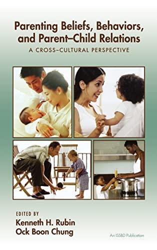 9781841694382: Parenting Beliefs, Behaviors, and Parent-Child Relations: A Cross-Cultural Perspective