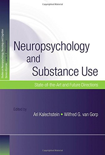 9781841694573: Neuropsychology and Substance Use: State-of-the-Art and Future Directions (Studies on Neuropsychology, Neurology and Cognition)