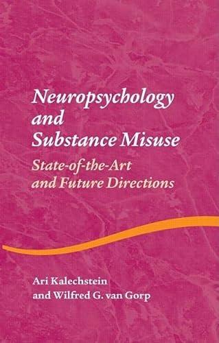 Neuropsychology and Substance Use: KALECHSTEIN, ARI; VAN