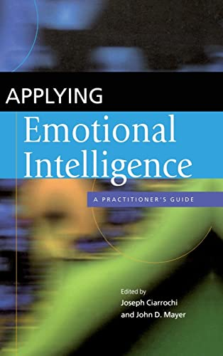 9781841694610: Applying Emotional Intelligence: A Practitioner's Guide