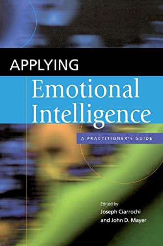 9781841694627: Applying Emotional Intelligence: A Practitioner's Guide