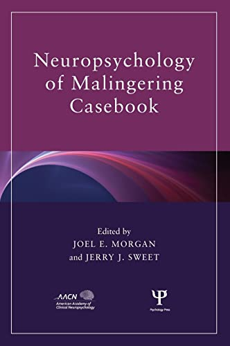 9781841694788: Neuropsychology of Malingering Casebook (American Academy of Clinical Neuropsychology/Routledge Continuing Education Series)