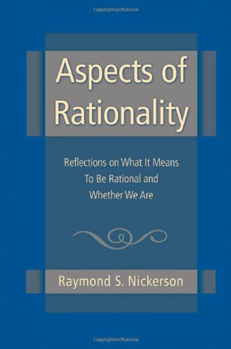 9781841694870: Aspects of Rationality: Reflections on What It Means To Be Rational and Whether We Are
