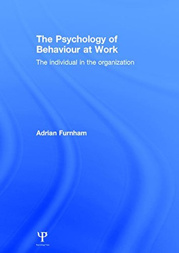 9781841695037: The Psychology of Behaviour at Work: The Individual in the Organization