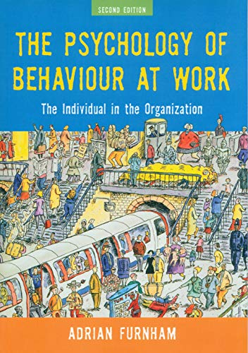 9781841695044: The Psychology of Behaviour at Work: The Individual in the Organization