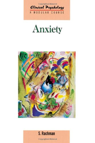 9781841695150: Anxiety (Clinical Psychology: A Modular Course)