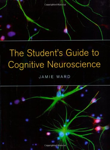 9781841695358: The Student's Guide to Cognitive Neuroscience