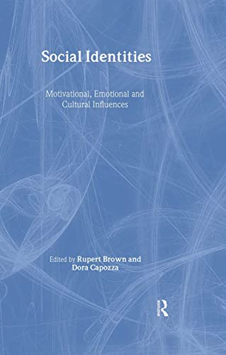 9781841695495: Social Identities: Motivational, Emotional, Cultural Influences