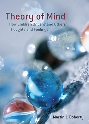 9781841695709: Theory of Mind: How Children Understand Others' Thoughts and Feelings (International Texts in Developmental Psychology)