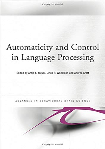 9781841696508: Automaticity and Control in Language Processing (Advances in Behavioural Brain Science)