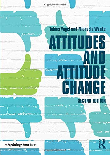 9781841696744: Attitudes and Attitude Change (Social Psychology: A Modular Course)