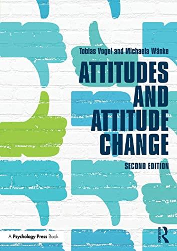 9781841696744: Attitudes and Attitude Change (Social Psychology: A Modular Course)