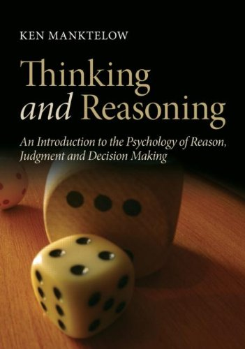 Thinking and Reasoning: An Introduction to the: Ken Manktelow, Niall