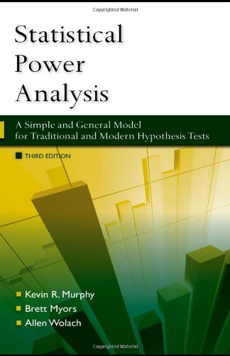 9781841697741: Statistical Power Analysis: A Simple and General Model for Traditional and Modern Hypothesis Tests, Third Edition