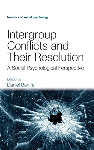 9781841697833: Intergroup Conflicts and Their Resolution: A Social Psychological Perspective