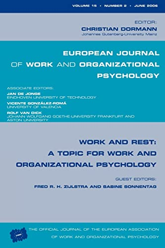 9781841698113: Work and Rest: A Topic for Work and Organizational Psychology: A Special Issue of the European Journal of Work and Organizational Psychology (Special ... of Work and Organizational Psychology)