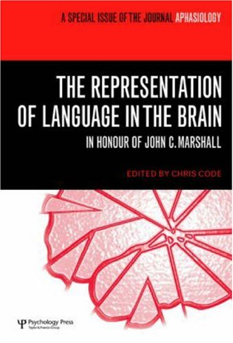 9781841698175: The Representation of Language in the Brain: In Honour of John C. Marshall: A Special Issue of Aphasiology (Special Issues of Aphasiology)