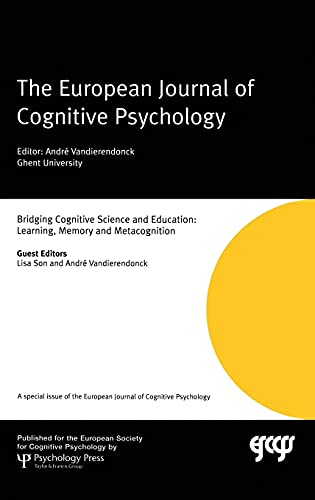 9781841698359: Bridging Cognitive Science and Education: Learning, Memory and Metacognition: A Special Issue of the European Journal of Cognitive Psychology (Special Issues of the Journal of Cognitive Psychology)