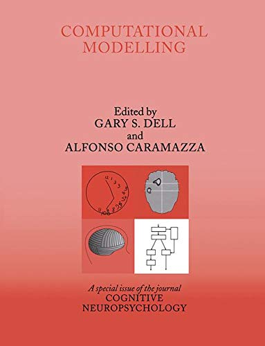 9781841698557: Computational Modelling: A Special Issue of Cognitive Neuropsychology (Special Issues of Cognitive Neuropsychology)