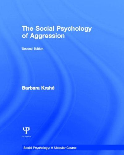 9781841698748: The Social Psychology of Aggression: 2nd Edition (Social Psychology: A Modular Course)