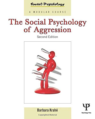 9781841698755: The Social Psychology of Aggression: 2nd Edition (Social Psychology: A Modular Course (Paperback))